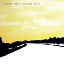 Sleeping Forest/Fumitake Uchida