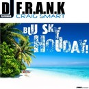 Blu Sky Holiday feat. Craig Smart/DJ F.R.A.N.K