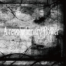 A revolutionary flower/JED