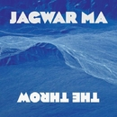 The Throw/Jagwar Ma
