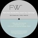 Why Aren't You Dancing?/Kero Kero Bonito