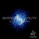 Mirage & Reality/Tomohiro Kaho