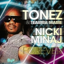 Forever (David May Mix)/Tonez & Teairra Marie feat. Nicki Minaj