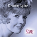 Shine/Rosemary Squires