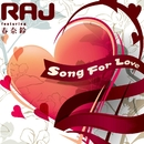 Song For Love/RAJ feat.春奈鈴