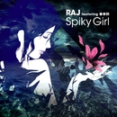 Spiky Girl/RAJ feat.春奈鈴