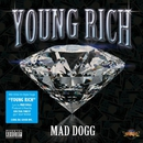 YOUNG RICH/MAD DOGG