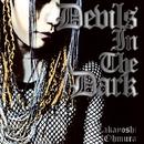 Devils In The Dark/大村孝佳