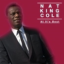 """Nat King Cole - At It's Best/Nat """"King"""" Cole"""