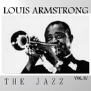 Louis Armstrong : The Jazz, Vol. 4/Louis Armstrong