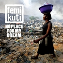 No Place For My Dream/FEMI KUTI