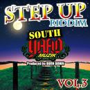 SOUTH YAAD MUZIK ''STEP UP RIDDIM Part.3''/BURN DOWN & Various Artists