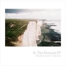 In This Moment EP/Murohashi Takuya