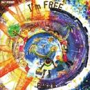 I'm FREE/PAPA B