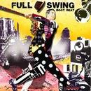FULL SWING/BOOT BEAT