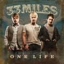 One Life/33Miles