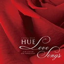 LOVE SONGS/HUE