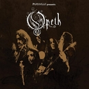 Peaceville Presents... Opeth/Opeth