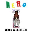 HERO/SHADY