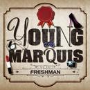 Freshman/Young Marquis