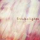 Kokoro Distortion ep/Strobolights