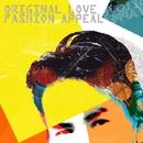 ファッションアピール/ORIGINAL LOVE