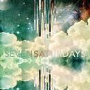 Seven  Saturdays/Seven  Saturdays