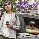 Do it -Single/行灯 & MacroPhage
