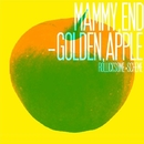 MAMMY,END-GOLDEN,APPLE/ROLLICKSOME SCHEME