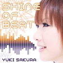 SHINE OF BEAT/佐倉ユキ