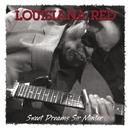 Sweet Dreams Sir Minter/LOUISIANA RED