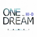 ONE DREAM feat.HI-D/ZANKI
