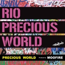 PRECIOUS WORLD -Single/RIO