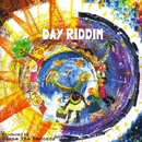 DAY RIDDIM BRAVO DUB MIX -Single/Danne the records