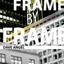 Frame By Frame Remixes/Dave Angel & Ken Ishii