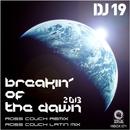Breakin' Of The Dawn 2013/DJ 19