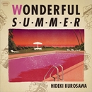 wonderful summer/黒沢秀樹