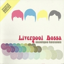 Liverpool Bossa/Monique Kessous