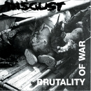 Brutality Of War/Disgust