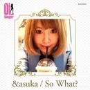 So What?(OL Singer)/&asuka