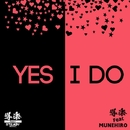 YES I DO feat. MUNEHIRO -Single/導楽