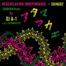 アタマツカエ feat. Shing02 - Sunburn Remix by DJ A-1/Reggaelation IndependAnce & Shing02