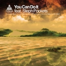 You Can Do it feat.Steph Pockets/DJ TAMA a.k.a. SPC FINEST