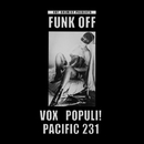 Cut Chemist Presents Funk OffーVox populi! And Pacific 231/Cut Chemist