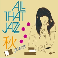 秋JAZZ/All That Jazz