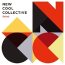 Salud/NEW COOL COLLECTIVE