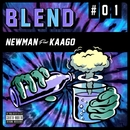 BLEND feat. KAAGO -Single/NEWMAN