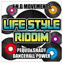 DANCEHALL POWER (LIFE STYLE RIDDIM) -Single/PEQUU & SHADY