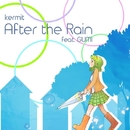 After The Rain (feat.GUMI)/kermit