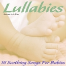 Lullabies - 16 Soothing Songs For Babies/Susan McRae